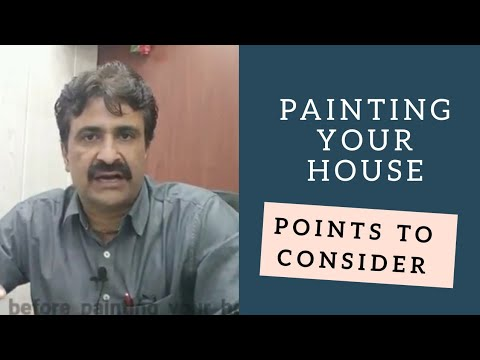 Painting your home Points to ponder before you start - Hindi