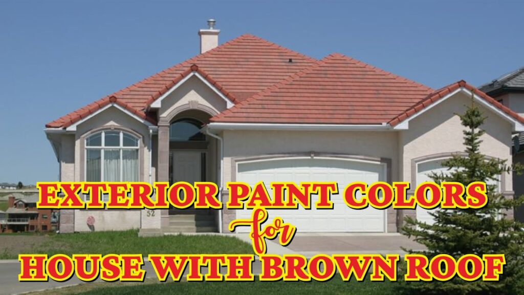Exterior Paint Colors For House With Brown Roof