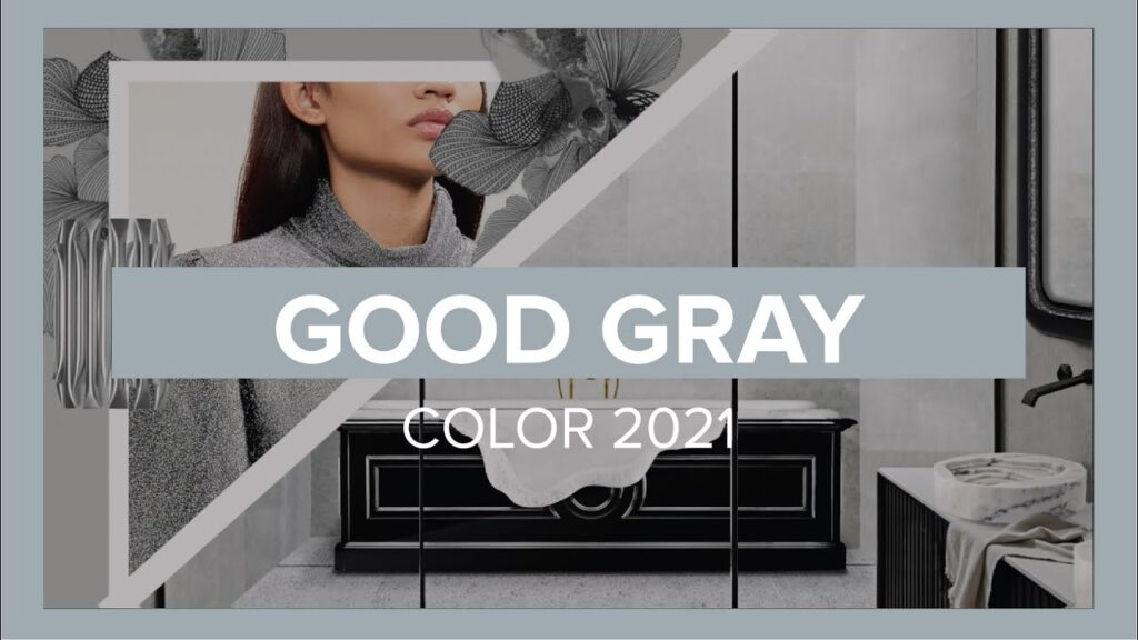 Good Gray The Spring/Summer Color Trend 2021