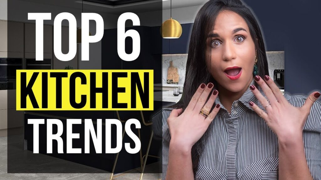 INTERIOR DESIGN TOP 6 KITCHEN TRENDS 2021   Tips and Ideas for Home Decor