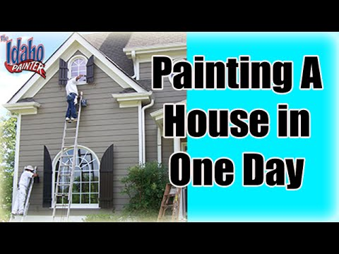 Painting An Exterior In One Day.  House Painting Tips.